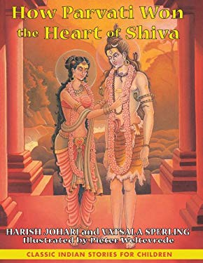 How Parvati Won the Heart of Shiva 9781591430421