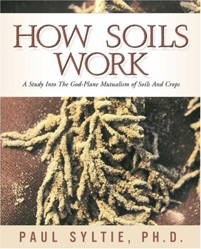 How Soils Work 9781591600954