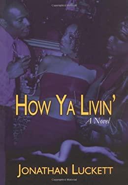 How YA Livin' 9781593090258