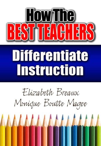 How the Best Teachers Differentiate Instruction 9781596671409