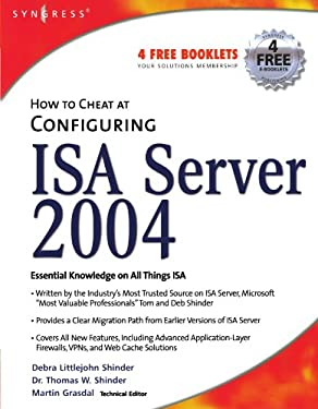 How to Cheat at Configuring ISA Server 2004 9781597490573