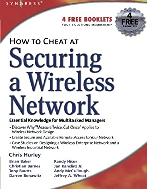 How to Cheat at Securing a Wireless Network 9781597490870