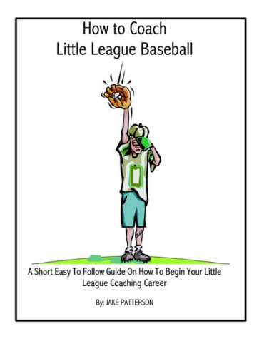 How to Coach Little League Baseball 9781591134855