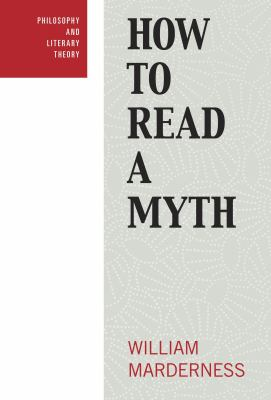 How to Read a Myth 9781591026402