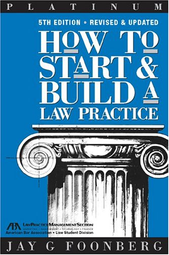 How to Start & Build a Law Practice 9781590312476