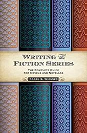 How to Write a Novel Series: The Complete Guide to Writing Serial Fiction