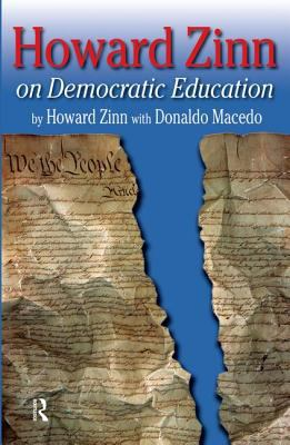Howard Zinn on Democratic Education 9781594510557