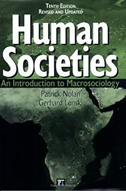 Human Societies: An Introduction to Macrosociology 9781594511431