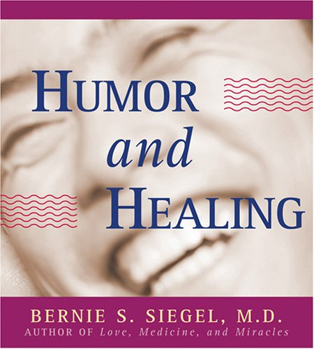 Humor and Healing 9781591793892