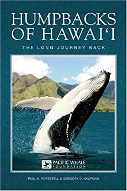 Humpbacks of Hawai'i: The Long Journey Back 9781597007436