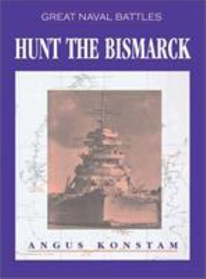 Hunt the Bismarck 9781591143956