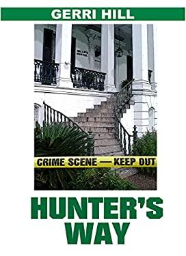 Hunter's Way 9781594930188