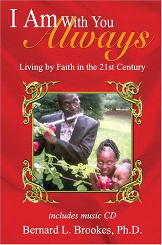 I Am with You Always: Living by Faith in the 21st Century [With CD]