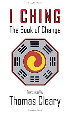 I Ching: The Book of Change 9781590304037