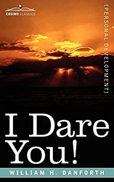 I Dare You! 9781596059320