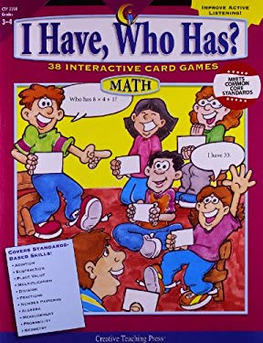 I Have, Who Has? Math, Grades 3-4: 38 Interactive Card Games 9781591982302