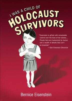 I Was a Child of Holocaust Survivors 9781594482601