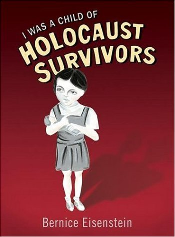 I Was a Child of Holocaust Survivors 9781594489181