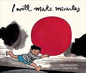 I Will Make Miracles 7360160