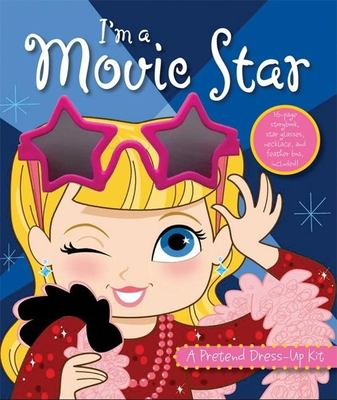 I'm a Movie Star: A Pretend Dress-Up Kit [With Toy Sunglasses, Pearl Necklace, Feather Boa and 16 Page Storybook] 9781592238071