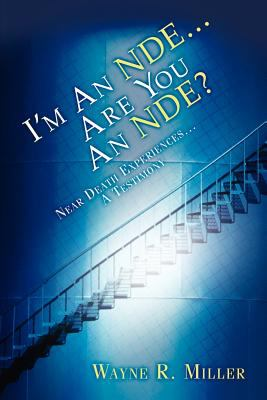 I'm an Nde...Are You an Nde? 9781594671999