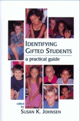 Identifying Gifted Students: A Practical Guide 9781593630034