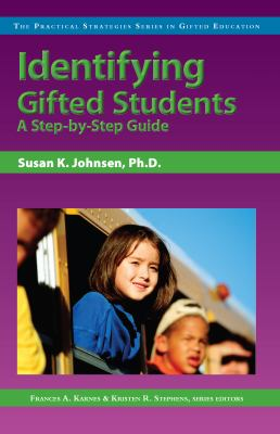 Identifying Gifted Students: A Step-By-Step Guide 9781593631741