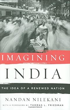 Imagining India: The Idea of a Renewed Nation 9781594202049