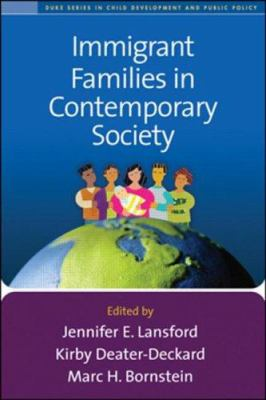 Immigrant Families in Contemporary Society 9781593854034