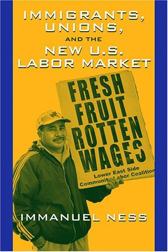 Immigrants, Unions, and the New U.S. Labor Market 9781592130412