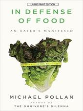 In Defense of Food: An Eater's Manifesto 7292989