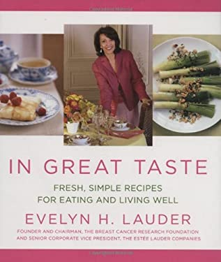 In Great Taste: Fresh, Simple Recipes for Eating and Living Well 9781594865534