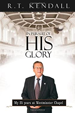 In Pursuit of His Glory 9781591854548