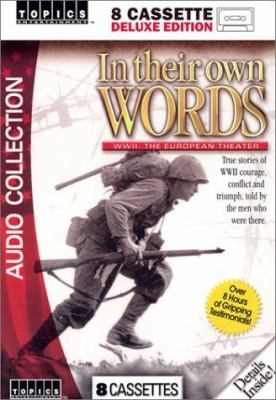 In Their Own Words: WWII: The European Theatre 9781591500315