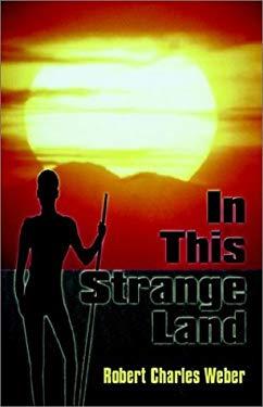 In This Strange Land 9781592862450