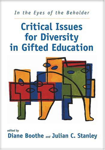 In the Eyes of the Beholder: Critical Issues for Diversity in Gifted Education 9781593630041