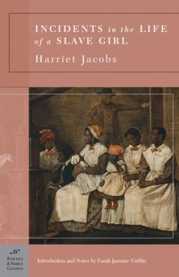 Incidents in the Life of a Slave Girl 9781593082833