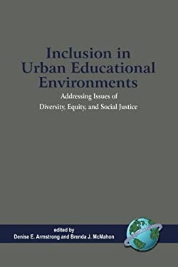Inclusion in Urban Educational Environments (PB) 9781593114930