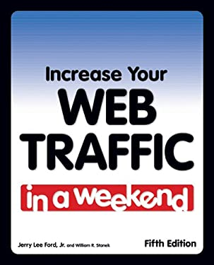 Increase Your Web Traffic in a Weekend 9781598634822
