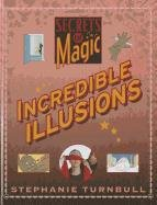 Incredible Illusions 9781599204970