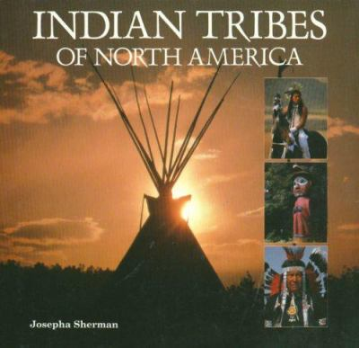Indian Tribes of North America 9781597641258
