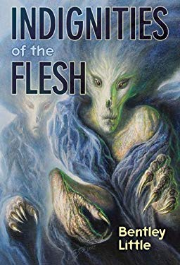 Indignities of the Flesh 9781596064782