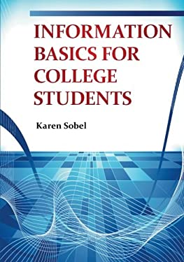 Information Basics for College Students 9781598849585