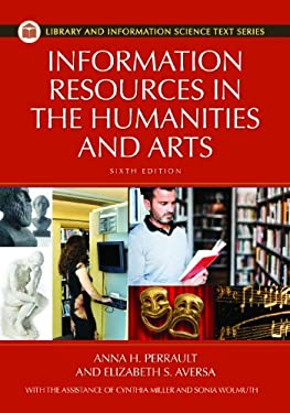 Information Resources in the Humanities and the Arts 9781598848328