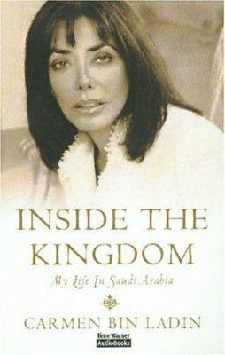 Inside the Kingdom: My Life in Saudi Arabia 9781594830617