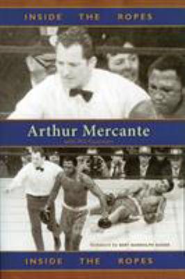 Inside the Ropes: Arthur Mercante 9781590131268