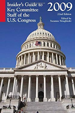 Insiders' Guide to Key Committee Staff of the U.S. Congress 9781598883060
