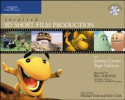 Inspired 3D Short Film Production [With DVD] 9781592001170