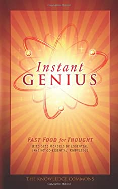 Instant Genius: Fast Food for Thought 9781592239153