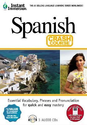 Instant Immersion Spanish Crash Course 9781591503743